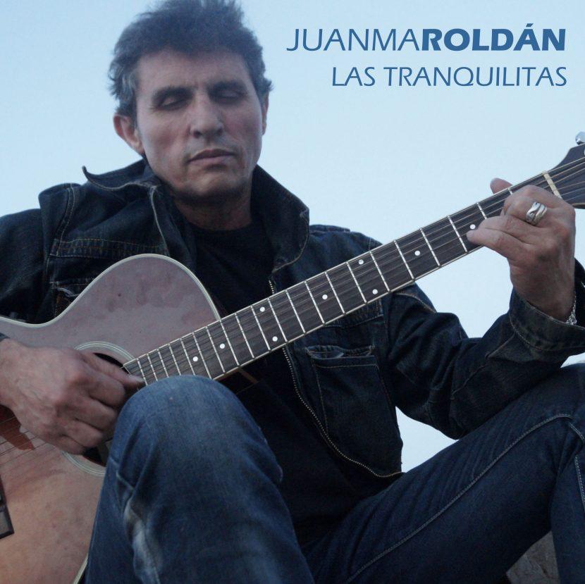 Juanma Roldan Las Tranquilitas